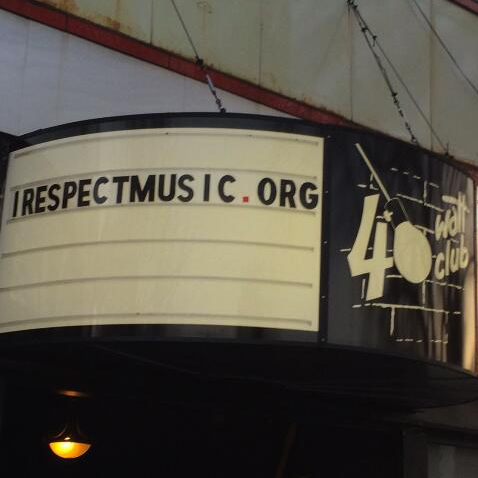 I Respect Music 40 Watt Club Athens Georgia #irespectmusic irespectmusic.org